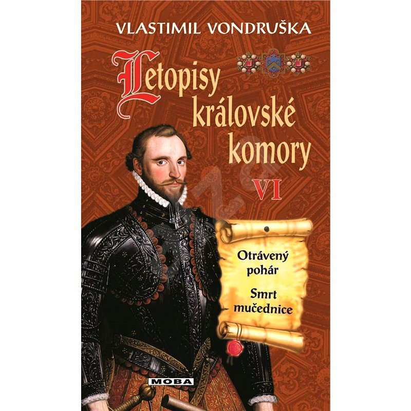 Letopisy královské komory VI. - Vlastimil Vondruška