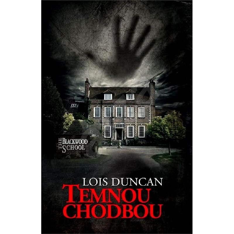 Temnou chodbou - Lois Duncan