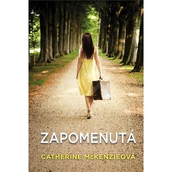 Zapomenutá - Catherine McKenzieová