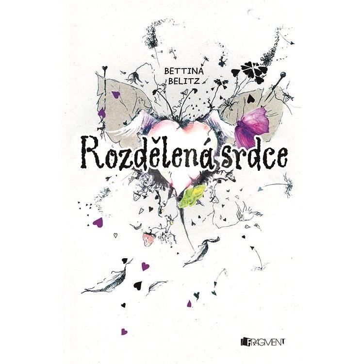 Rozdělená srdce - Bettina Belitz