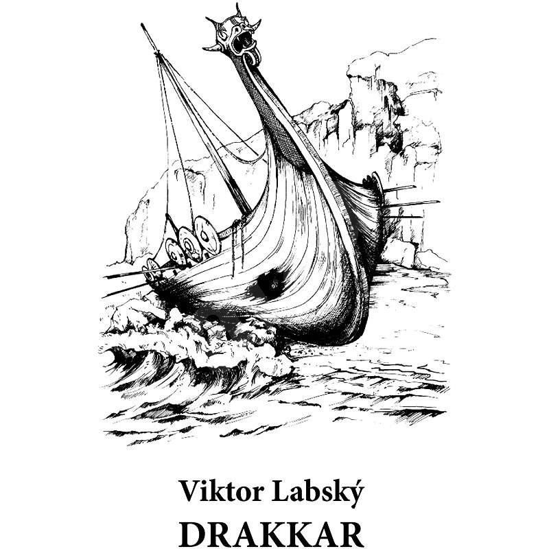 Drakkar - Viktor Labský