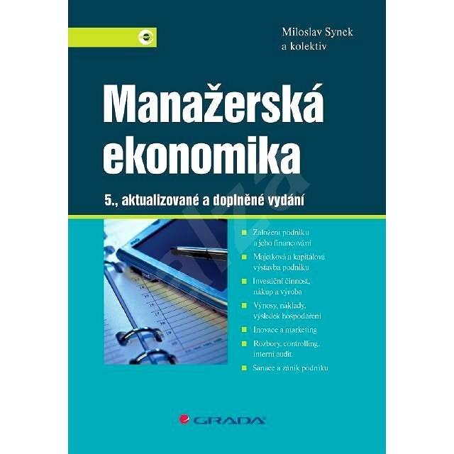 Manažerská ekonomika - Miloslav Synek