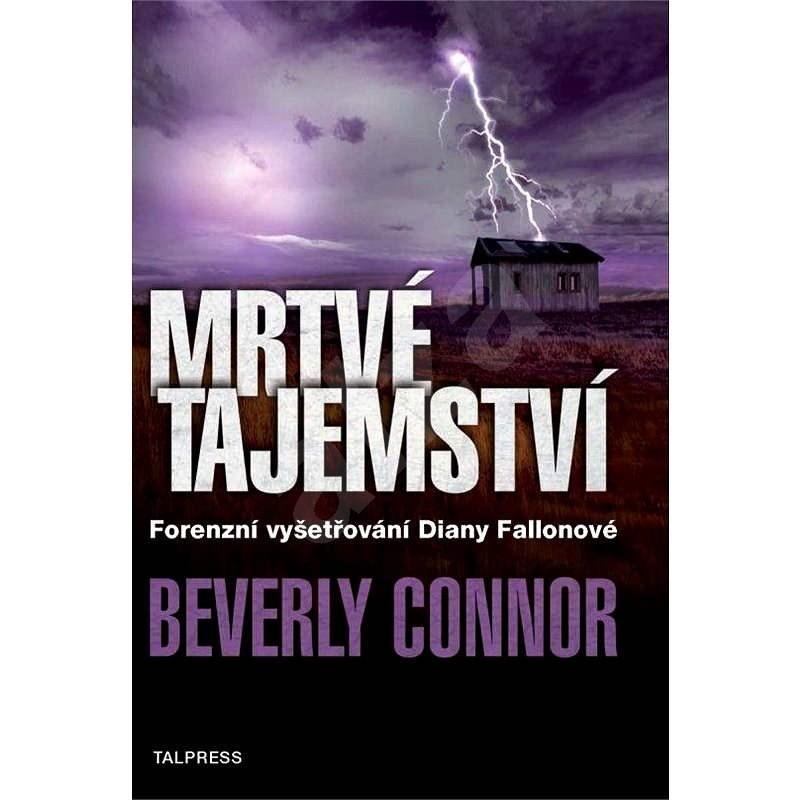 Mrtvé tajemství - Beverly Connor