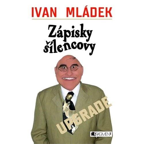 Zápisky šílencovy - Ivan Mládek