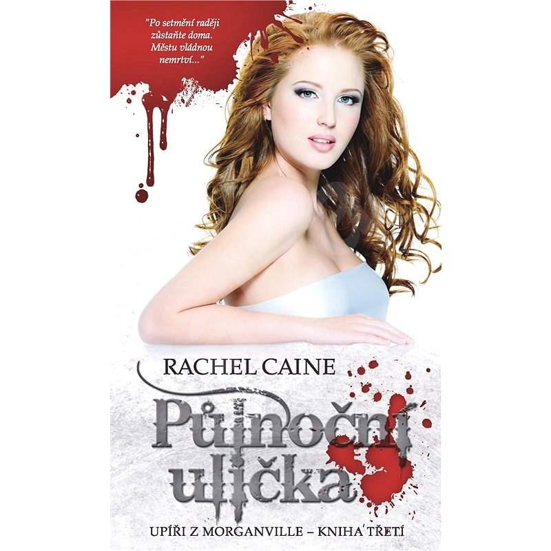 Půlnoční ulička - Rachel Caine