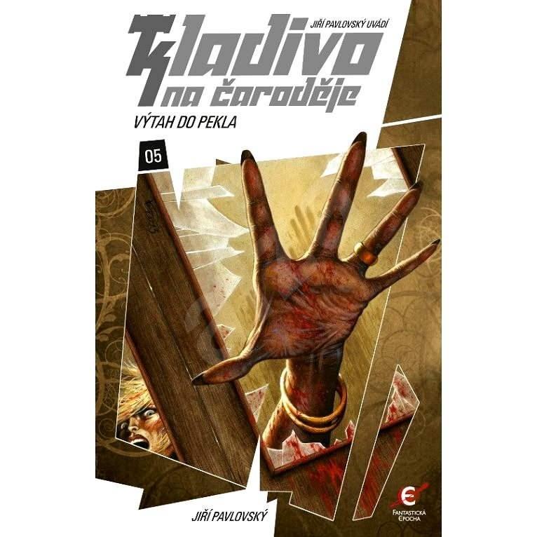 Kladivo na čaroděje 05: Výtah do pekla - Jiří Pavlovský