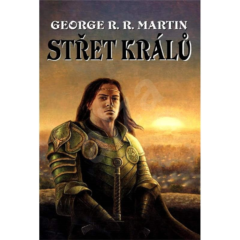 Střet králů - George R.R.Martin