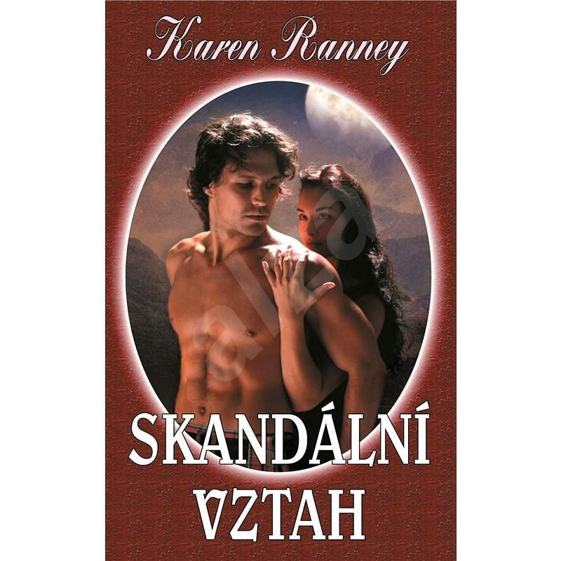 Skandální vztah - Karen Ranney