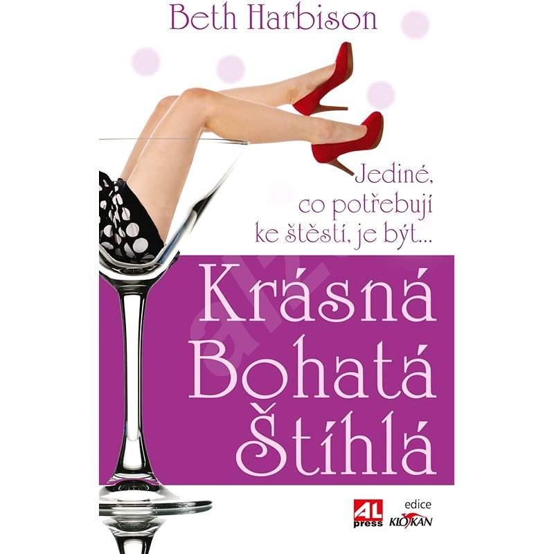 Krásná, bohatá, štíhlá - Beth Harbison