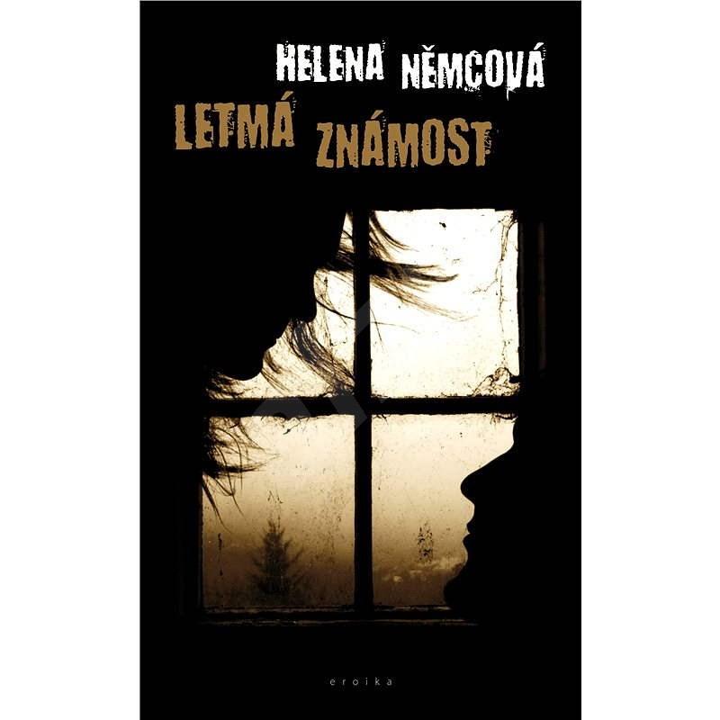Letmá známost - Helena Němcová