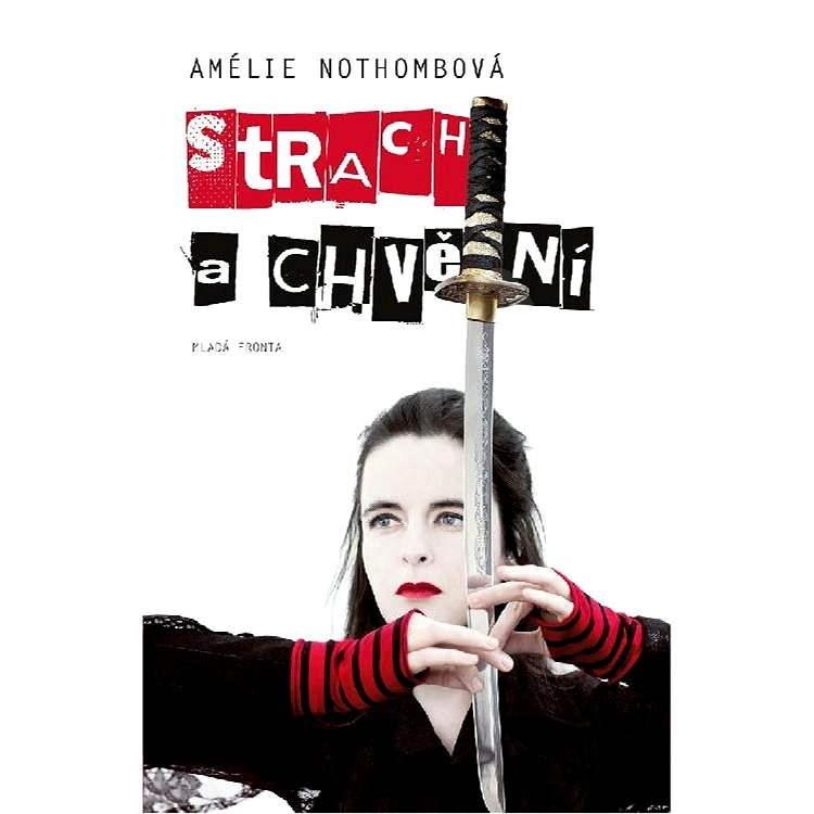 Strach a chvění - Amélie Nothombová