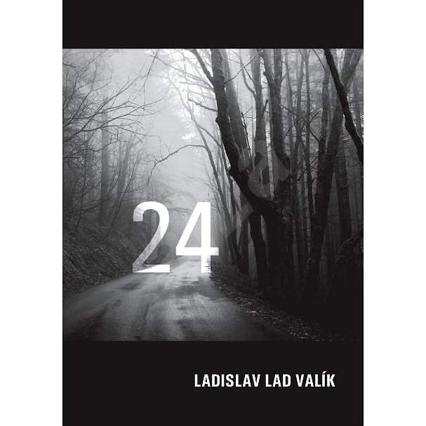 Čtyřiadvacátníci - Ladislav Valík