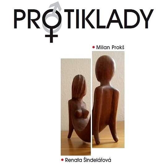 Protiklady - Renata Šindelářová