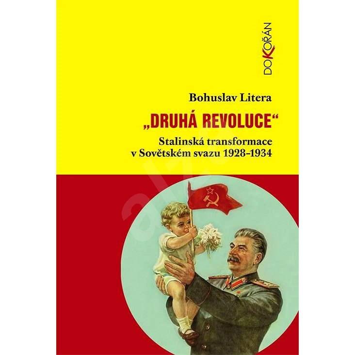 Druhá revoluce - Bohuslav Litera