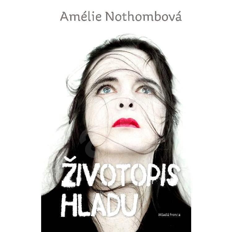Životopis hladu - Amélie Nothombová