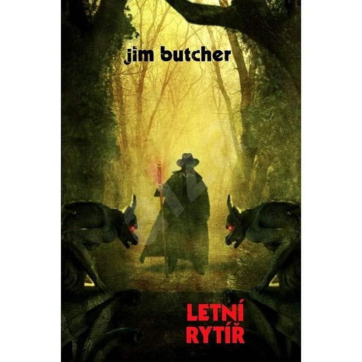 Letní rytíř - Jim Butcher