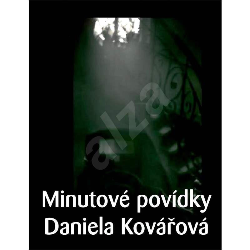 Minutové povídky - Daniela Kovářová