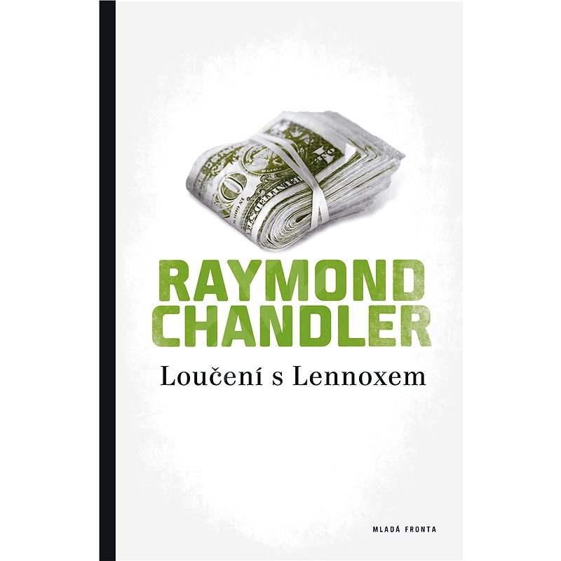 Loučení s Lennoxem - Raymond Chandler