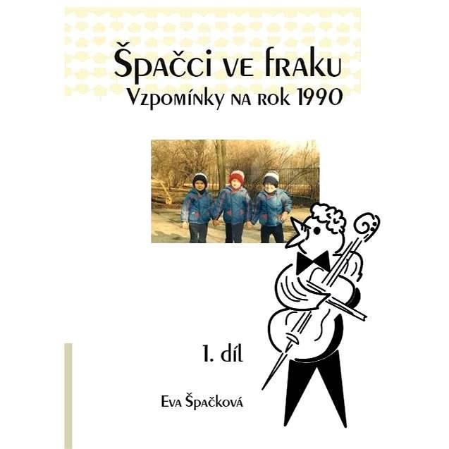 Špačci ve fraku - Eva Špačková