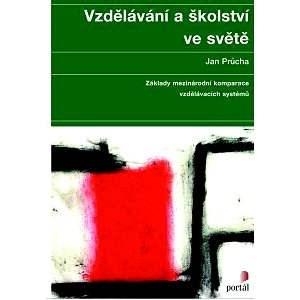 Vzdělávání a školství ve světě - Jan Průcha