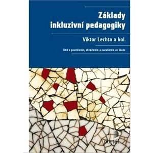 Základy inkluzivní pedagogiky - Viktor Lechta