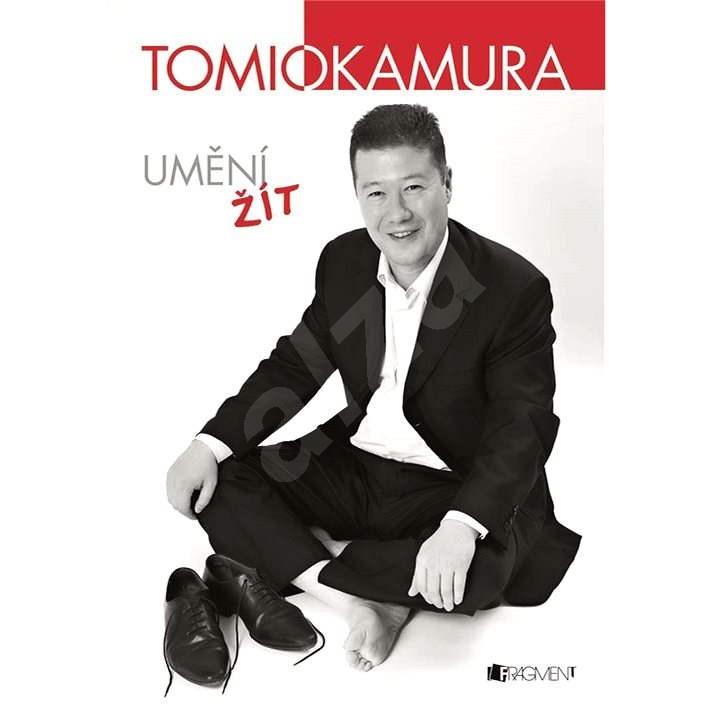 Umění žít - Tomio Okamura