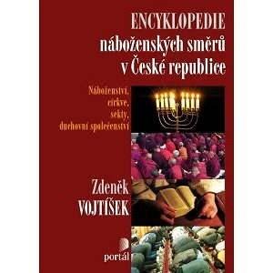 Encyklopedie náboženských směrů v České republice - Zdeněk Vojtíšek