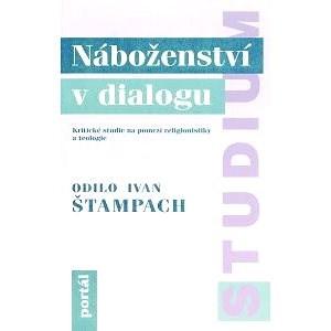 Náboženství v dialogu - Ivan O. Štampach