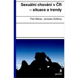 Sexuální chování v ČR situace a trendy - Petr Weiss