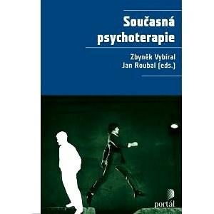 Současná psychoterapie - Zbyněk Vybíral
