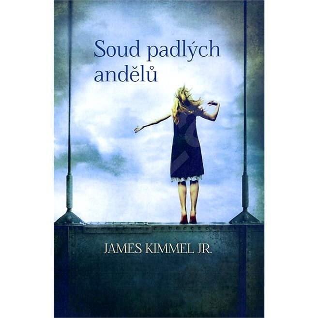 Soud padlých andělů - James Kimmel