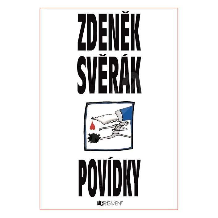 Zdeněk Svěrák – POVÍDKY - Zdeněk Svěrák