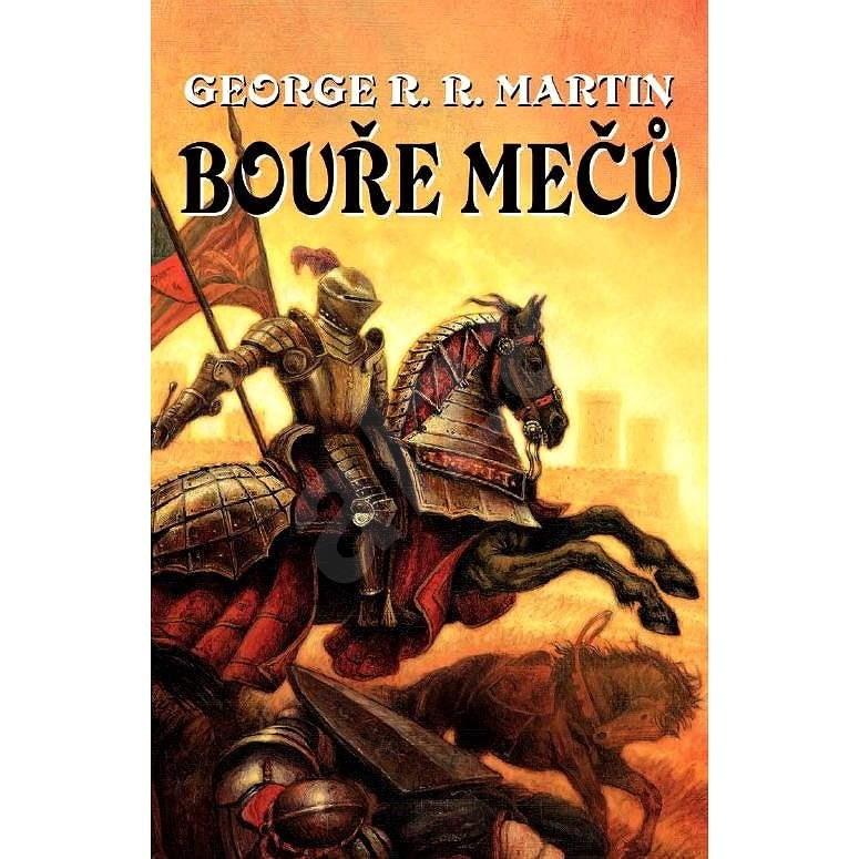 Bouře mečů - George R. R. Martin