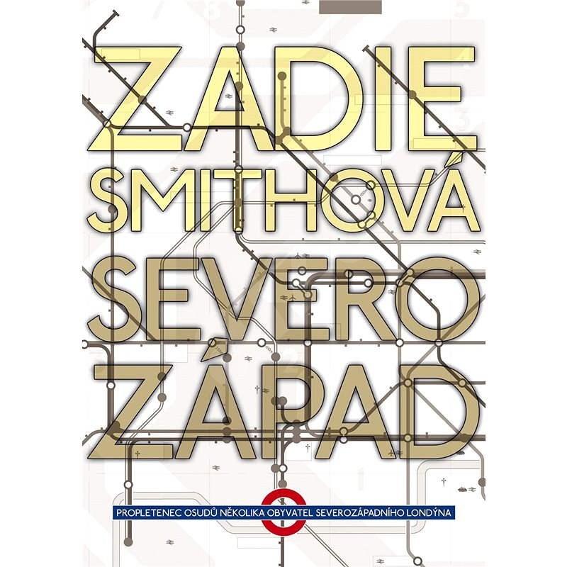 Severozápad - Zadie Smith