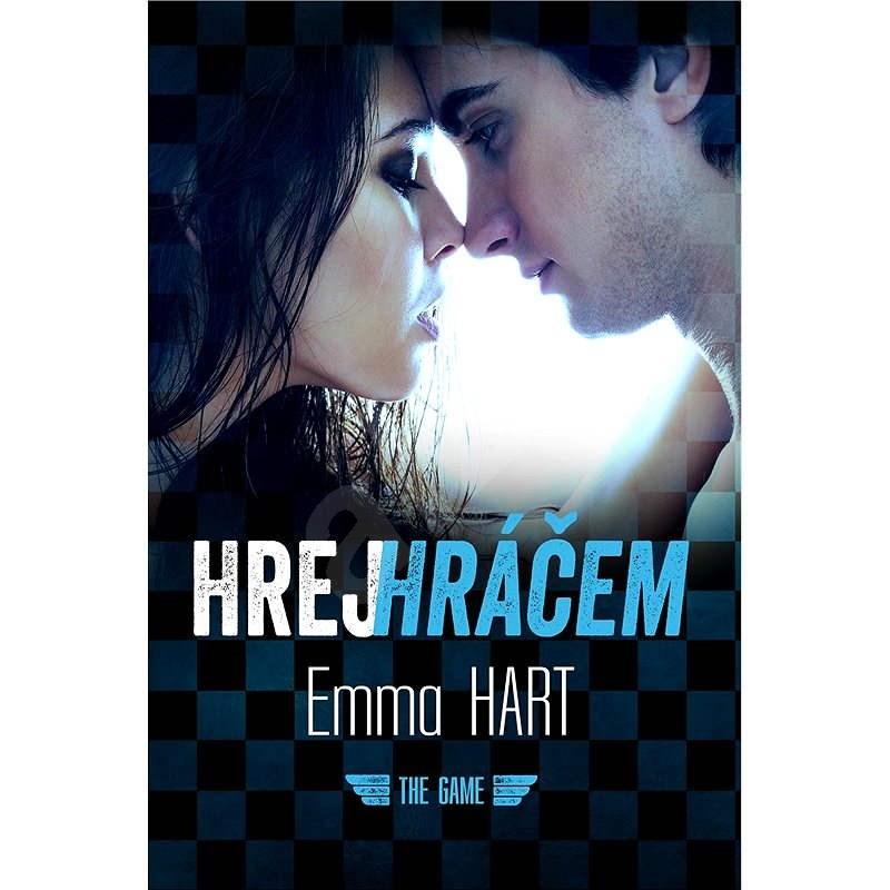 Hrej hráčem - Emma Hart