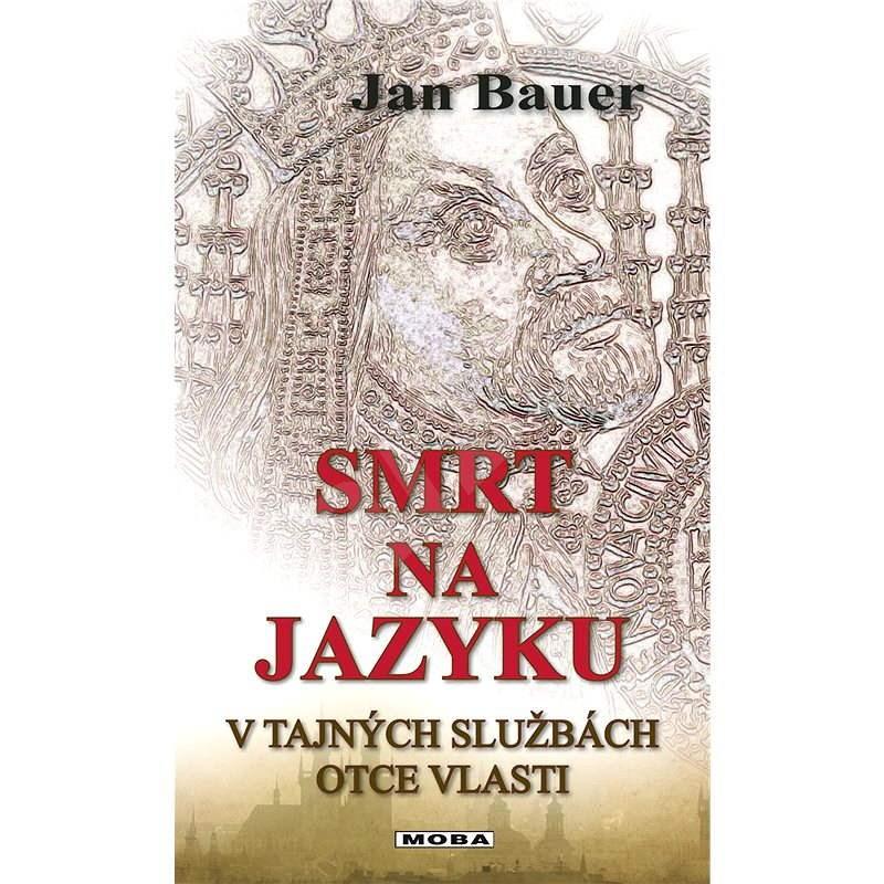 Smrt na jazyku - Jan Bauer