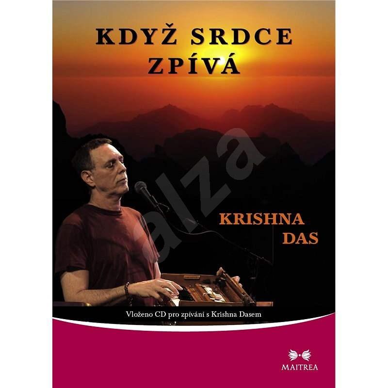 Když srdce zpívá - Krishna Das
