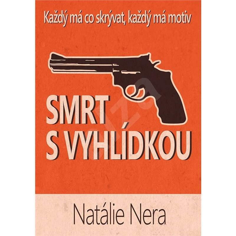 Smrt s vyhlídkou - Natálie Nera