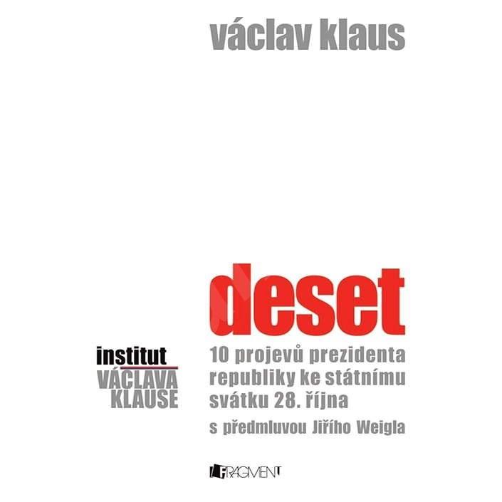 Václav Klaus – Deset - Prof. Ing. Václav Klaus CSc.