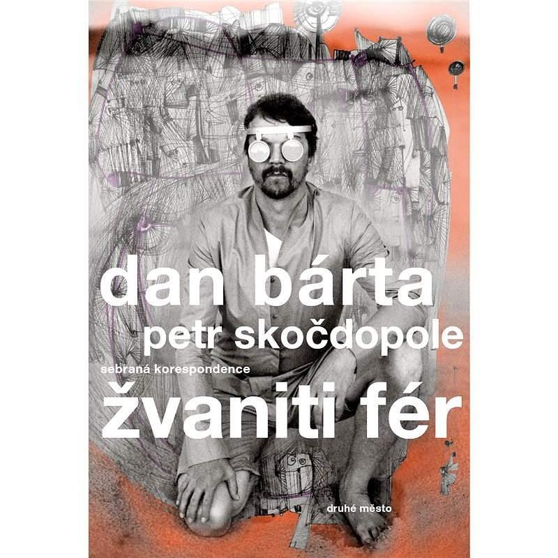 Žvaniti fér - Dan Bárta