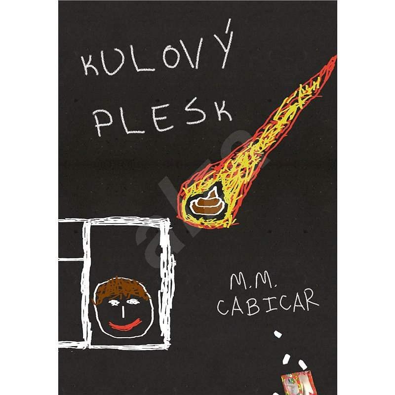 Kulový plesk - M. M. Cabicar