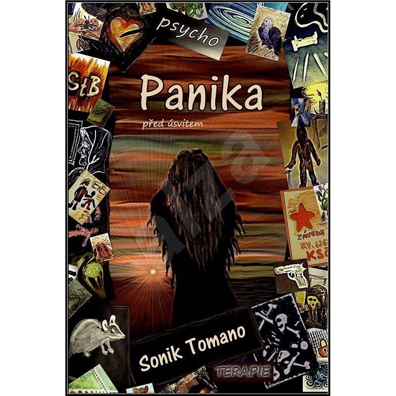 Panika před úsvitem - Sonik Tomano