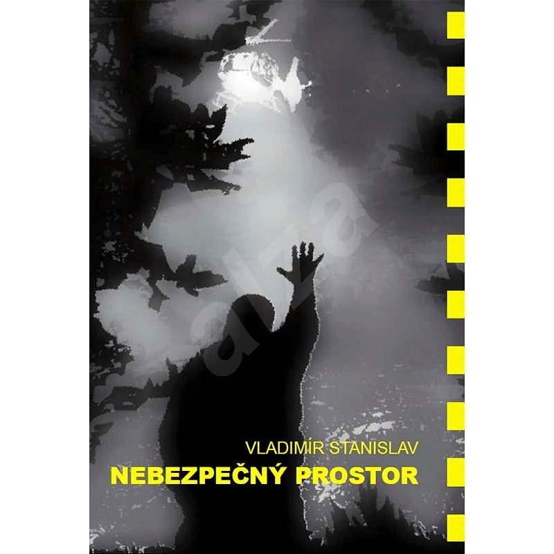 Nebezpečný Prostor - Vladimír Stanislav