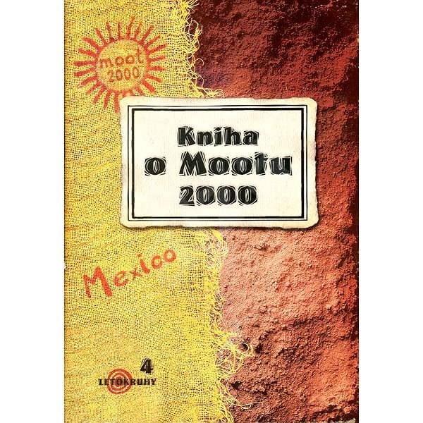 Kniha o Mootu 2000 - Zdeněk Kudrna
