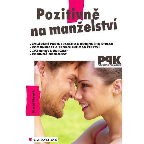 Pozitivně na manželství - Tomáš Novák