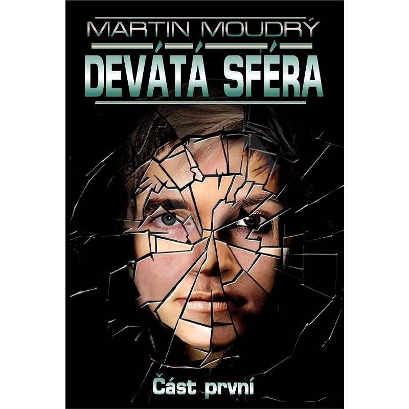 Devátá sféra - Martin Moudrý