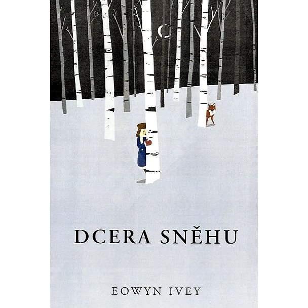 Dcera sněhu  - Eowyn Iveyová