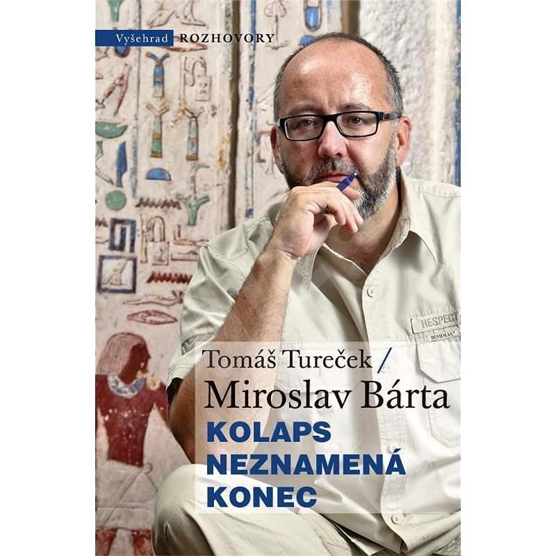Kolaps neznamená konec - Tomáš Tureček
