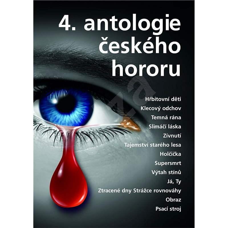 4. antologie českého hororu - kolektiv autorů