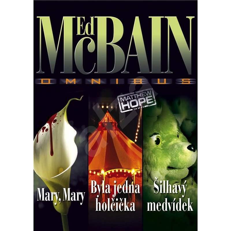 Mary, Mary - Byla jedna holčička - Šilhavý medvídek - Ed McBain